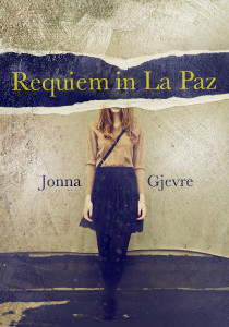 Requiem in La Paz, by Jonna Gjevre